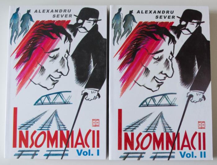 Alexandru Sever - Insomniacii (2 vol.) (Hasefer, 2000)