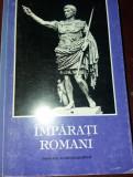 IMPARATI ROMANI   55 portrete de la Caesar la Iustinian - de Manfred Claus