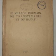 Le village Roumain de Transylvanie et du Banat, Romulus Vuia 1937 satul romanesc