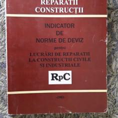 Indicator de norme de deviz pentru lucrari DE REPARATII LA CONSTRUCTII CIVILE