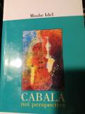 CABALA - NOI PERSPECTIVE - MOSHE IDEL, ED NEMIRA 2000,501 PAG