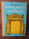 MANUAL PRACTIC DE STENOGRAFIE-PAUL MIHĂILĂ