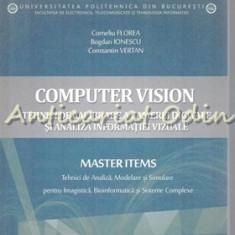 Computer Vision - Corneliu Florea, Bogdan Ionescu, Constantin Vertan