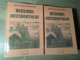 DECLINUL OCCIDENTULUI VOL. 1-2 - OSWALD SPENGLER