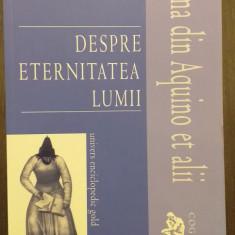 DESPRE ETERNITATEA LUMII - TOMA DIN AQUINO, ARISTOTEL, PLOTIN, SF. AUGUSTIN...