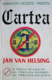 Cartea a 3-a Organizatii secrete - Jan Van Helsing