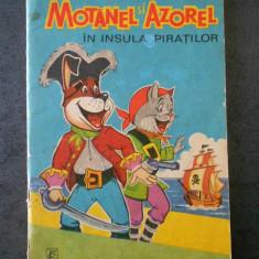 MOTANEL SI AZOREL IN INSULA PIRATILOR (1972, stare uzata)