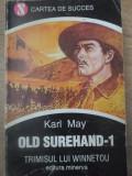 OLD SUREHAND VOL.1 TRIMISUL LUI WINNETOU - KARL MAY