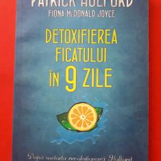 DETOXIFIEREA FICATULUI IN 9 ZILE  × PATRCK HOLFORD