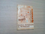 MUZEUL REPUBLICAN AL PETROLULUI PLOIESTI -  Gheorghiu Maria - 1972, 88 p.