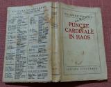 """Puncte cardinale in haos. Editia I, Editura """"Cugetarea"""", 1934 - Nichifor Crainic, Alta editura"""