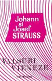 Caseta Johann Strauss Și Joseph Strauss – Valsuri Vieneze, originala