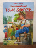 AVENTURILE LUI TOM SAWYER -MARK TWAIN , ED. CARTONATA