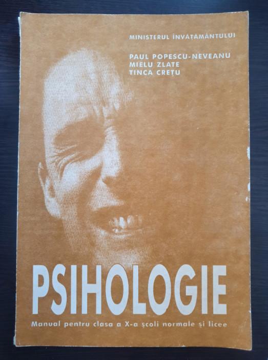 PSIHOLOGIE MANUAL CLASA A X-A - Paul Popescu Neveanu, Mielu Zlate, Tinca Cretu