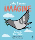 Imagine - John Lennon, Yoko Ono Lennon, Amnesty International illustrated by Jean Jullien