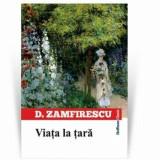 Viata la tara/Duiliu Zamfirescu