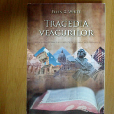 w0d TRAGEDIA VEACURILOR - ELLEN WHITE