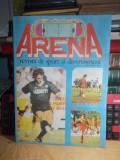 ARENA , REVISTA DE SPORT SI DIVERTISMENT , NR. 2 / 1990