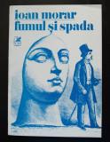 Ioan Morar - Fumul și spada (coperta: Dan Stanciu; 1989)