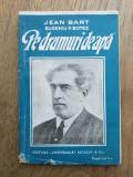 Jean Bart - Pe drumuri de apa (1930) prima editie