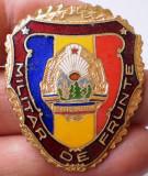 I.464 ROMANIA RSR INSIGNA MILITARA MILITAR DE FRUNTE h40mm email VARIANTA MARE