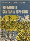 Memorii. Campania 1877-1878 - Alexandru Cernat
