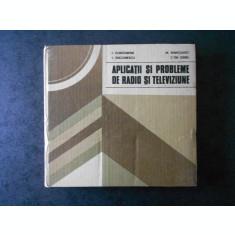 I. CONSTANTIN - APLICATII SI PROBLEME DE RADIO SI TELEVIZIUNE