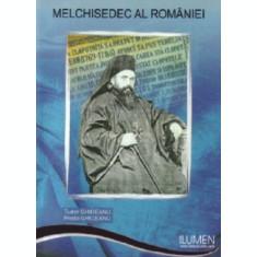Melchisedec al Romaniei - Tudor GHIDEANU, Preda GHIDEANU