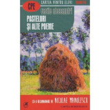 Pasteluri si alte poeme | Vasile Alecsandri, Cartea Romaneasca Educational