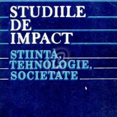 Studiile de impact - stiinta, tehnologie, societate