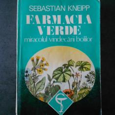 SEBASTIAN KNEPP - FARMACIA VERDE * MIRACOLUL VINDECARII BOLILOR