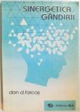 SINERGETICA GANDIRII de DAN D. FARCAS , 1994 , DEDICATIE*