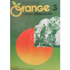Methode Orange 3 - Cahier d'exercices