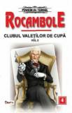 Rocambole 4 - Clubul valetilor de cupa vol 2/Ponson du Terrail, Aldo Press