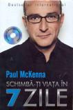 Schimba-ti viata in 7 zile   Paul Mckenna