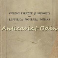Ciuperci Parazite Si Saprofite Din Republica Populara Romana - Vera Bontea