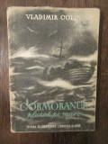 Cormoranul pleacă pe mare - Vladimir Colin (coperta și ilustrații Corneliu Baba)