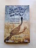 Stanley Bing - Sun Tzu era un biet mototol (Editura Curtea Veche, 2009)