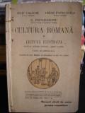 CULTURA ROMANA IN LECTURA ILUSTRATA, CLASA A III GIMNAZIALA DE IULIU VALAORI