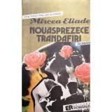 Nouasprezece trandafiri, Mircea Eliade