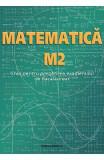 Matematica M2. Ghid pentru Bacalaureat - Petre Nachila