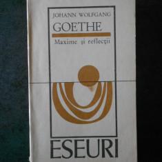 JOHANN WOLFGANG GOETHE - MAXIME SI REFLECTII