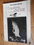 Copilaria Unui Icar - Ion Dodu Balan ,539041