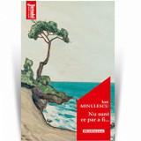 Nu sunt ce par a fi... - Ion Minulescu, Editia 2020/Ion Minulescu