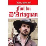 Paul Feval fiul - Fiul lui D'Artagnan