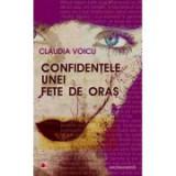 Confidentele unei fete de oras - Claudia Voicu