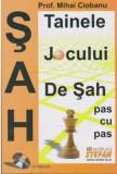 Tainele jocului de sah(carte+CD)/Mihai Ciobanu