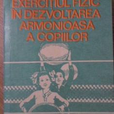 EXERCITIUL FIZIC IN DEZVOLTAREA ARMONIOASA A COPIILOR - ILEANA DRAGULIN SAITOC