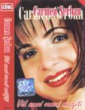 Caseta audio: Carmen Șerban - Văd numai oameni necajiți ( 2003 , originala )