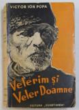 VELERIM SI VELER DOAMNE de VICTOR ION POPA , 1942